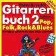 PETER BURSCH´S GITARRENBUCH Bd. 2, INKL. CD+DVD