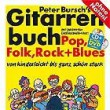 PETER BURSCH´S GITARRENBUCH Bd. 1, INKL. CD+DVD